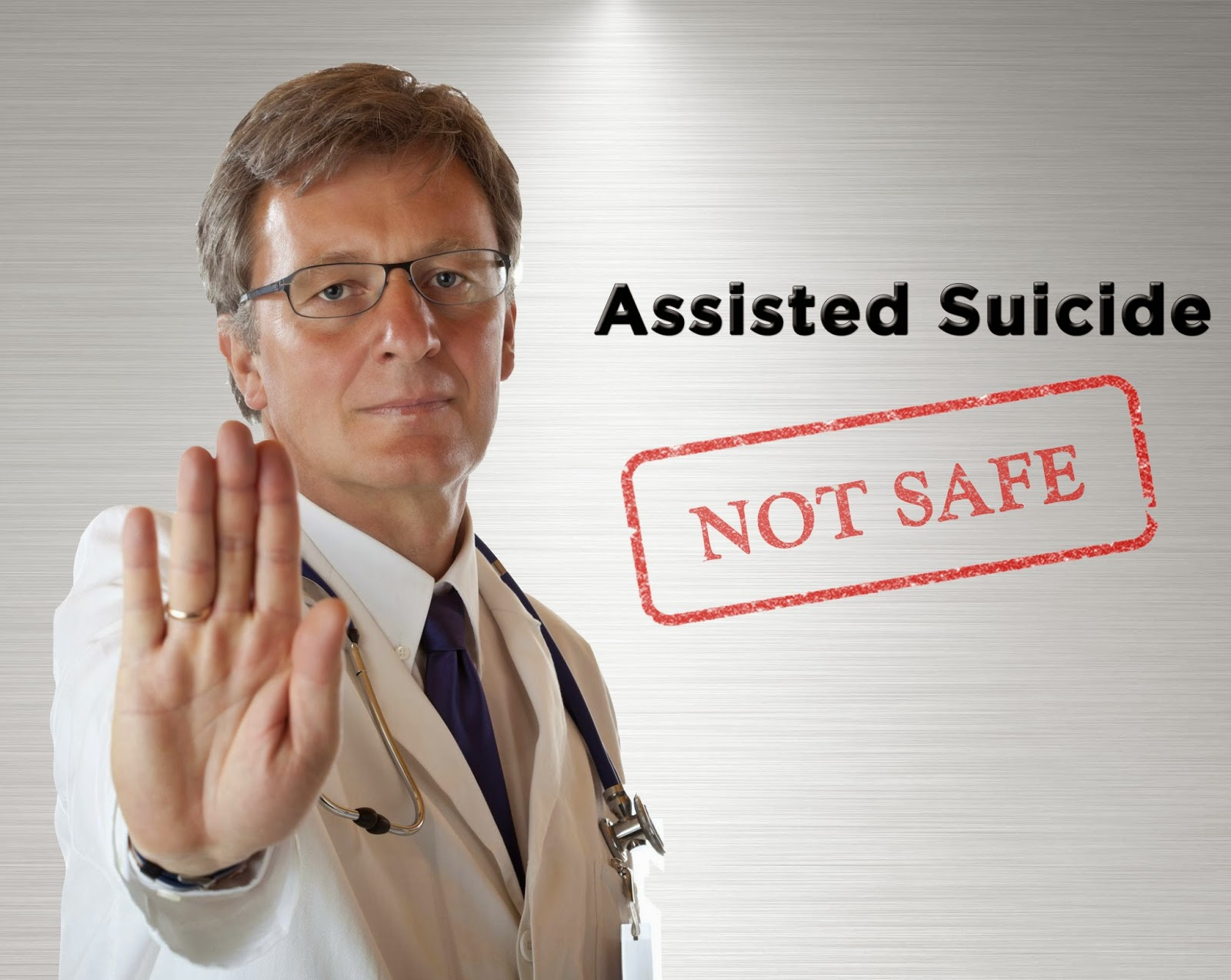 Assisted Suicide is not safe